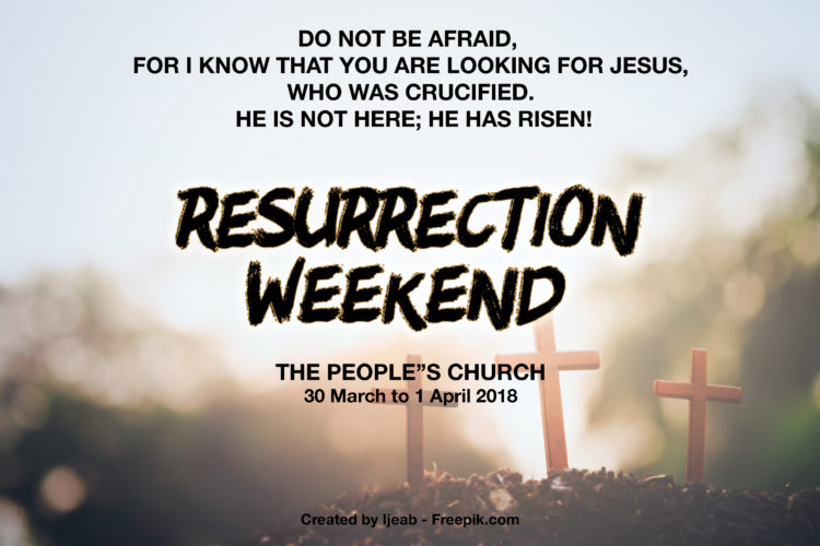 The People's Church Resurrection Weekend 2018